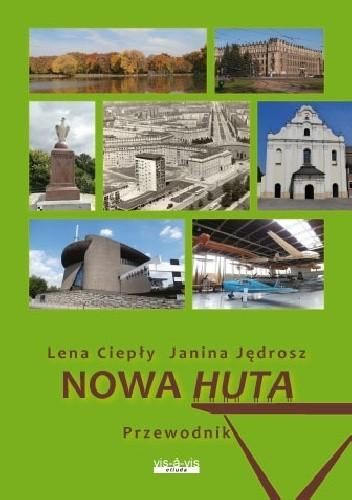 Okładka książki Nowa Huta. Przewodnik