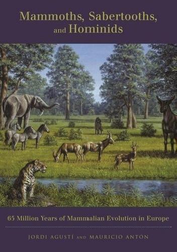 Okładka książki Mammoths, Sabertooths, and Hominids. 65 Million Years of Mammalian Evolution in Europe