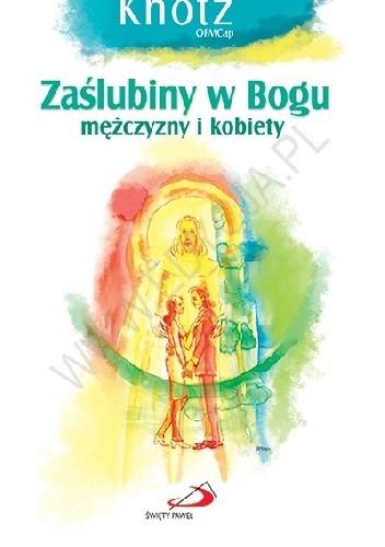 Okładka książki Zaślubiny  w Bogu mężczyzny i kobiety