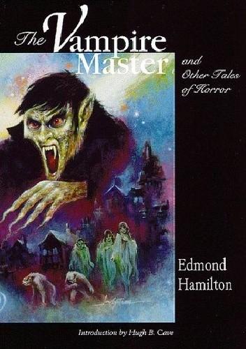 Okładka książki The Vampire Master and Other Tales of Terror