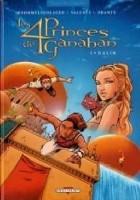 Les Quatre Princes de Ganahan #1 Galin
