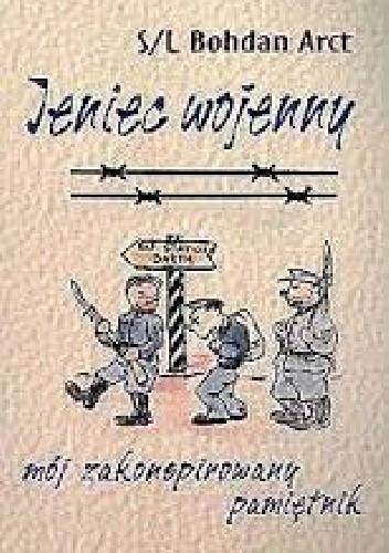 Okładka książki Jeniec wojenny. Mój zakonspirowany pamiętnik