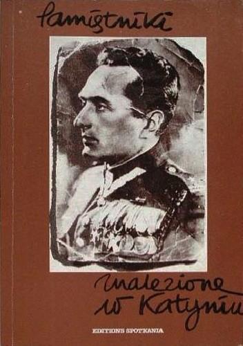 Okładka książki Pamiętniki znalezione w Katyniu