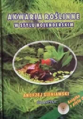Okładka książki Akwaria roślinne w stylu holenderskim