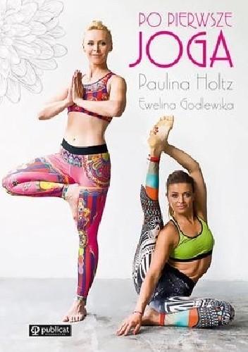 Okładka książki Po pierwsze joga