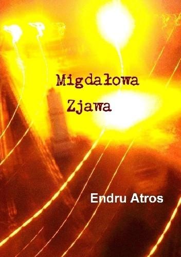 Okładka książki Migdałowa Zjawa
