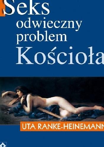 Okładka książki Seks odwieczny problem Kościoła