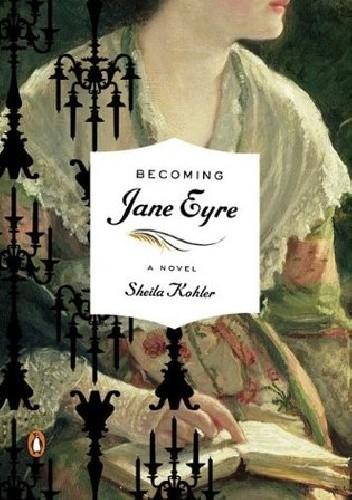 Okładka książki Becoming Jane Eyre