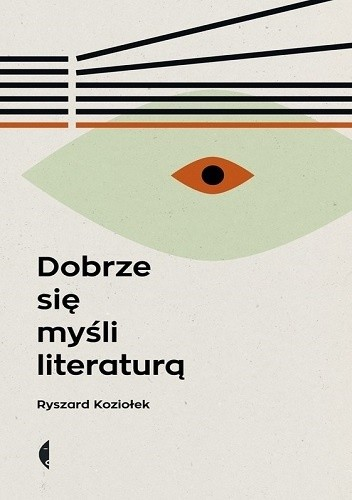 Okładka książki Dobrze się myśli literaturą