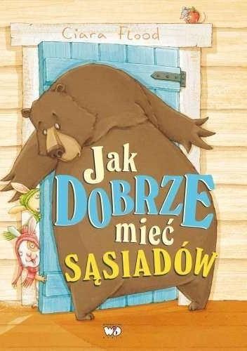 Okładka książki Jak dobrze mieć sąsiadów.