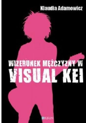 Okładka książki Wizerunek mężczyzny w visual kei