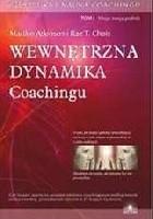 Sztuka i nauka coachingu. Wewnętrzna dynamika.