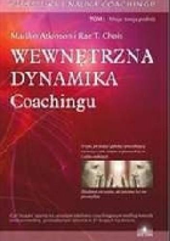 Okładka książki Sztuka i nauka coachingu. Wewnętrzna dynamika.