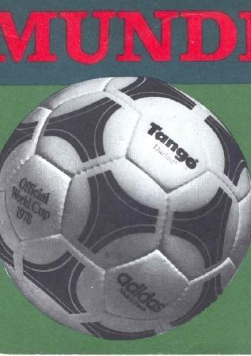 Okładka książki Mundial '78. Polska gola!