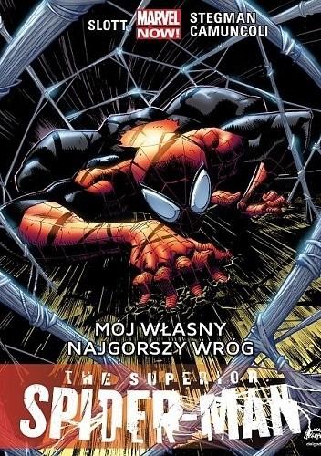 Okładka książki The Superior Spider-Man: Mój własny najgorszy wróg