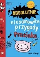 Absolutnie niesamowite przygody Prosiaka