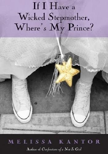 Okładka książki If I have A Wicked Stepmother, Where's My Prince?