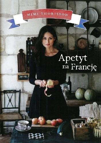 Okładka książki Apetyt na Francję