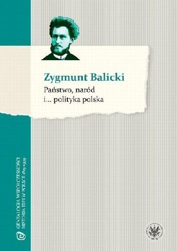 Okładka książki Państwo, naród i... polityka polska