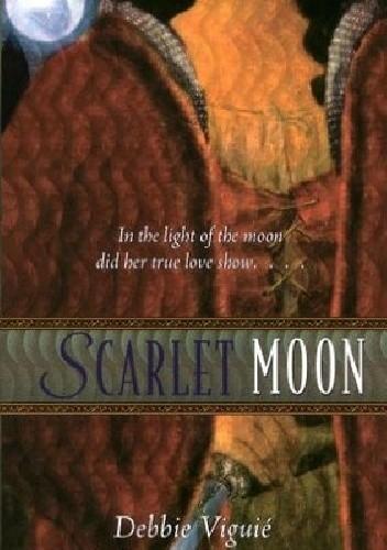 Okładka książki Scarlet Moon: A Retelling of Little Red Riding Hood
