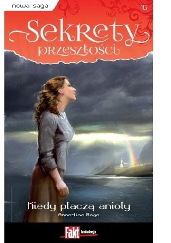 Okładka książki Kiedy płaczą anioły