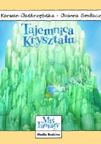 Okładka książki Tajemnica kryształu