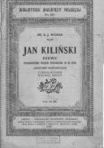 Okładka książki Jan Kiliński szewc pułkownik wojsk polskich w r. 1794.