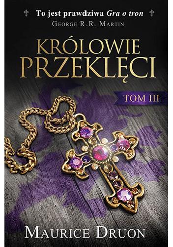 Okładka książki Królowie przeklęci III