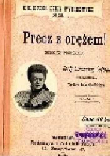 Okładka książki Precz z orężem: Historya prawdziwa T.1