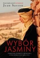 Wybór Jasminy. Prawdziwa opowieść o niewolnicy, która wywalczyła sobie życie