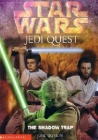 Jedi Quest: The Shadow Trap