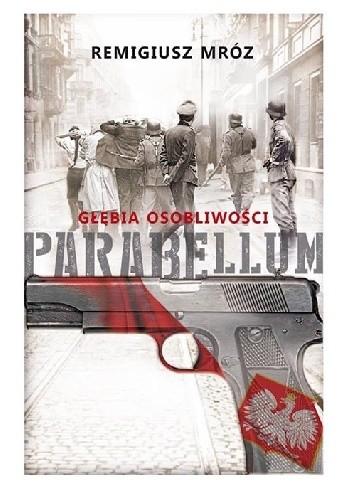 Okładka książki Parabellum. Głębia osobliwości