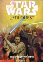 Jedi Quest: The Moment of Truth