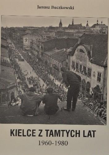 Okładka książki Kielce z tamtych lat