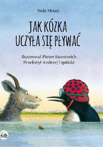 Okładka książki Jak kózka uczyła się pływać