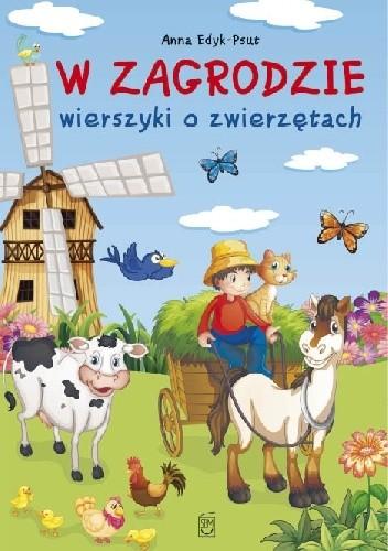 Okładka książki W zagrodzie. Wierszyki o zwierzętach