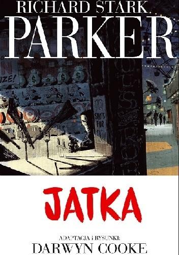 Okładka książki Parker #4: Jatka