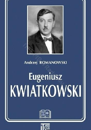 Okładka książki Eugeniusz Kwiatkowski