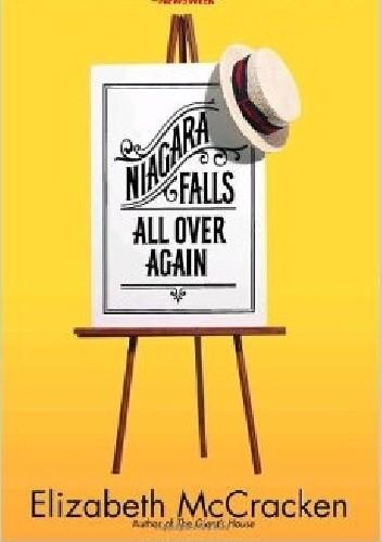 Okładka książki Niagara Falls All Over Again