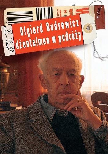 Okładka książki Olgierd Budrewicz dżentelmen w podróży