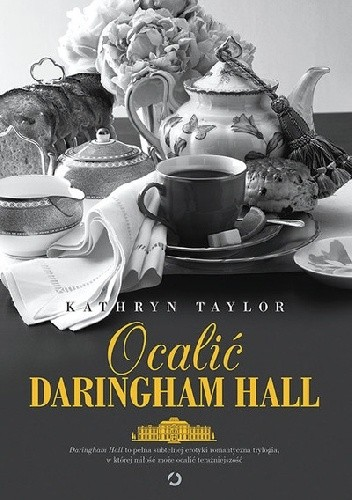 Kathryn Taylor - Ocalić Daringham Hall [eBook PL]