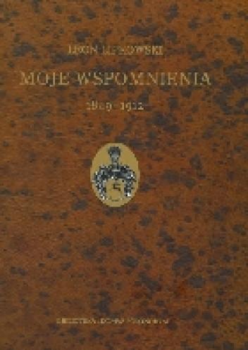 Okładka książki Moje wspomnienia 1849-1912