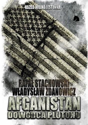 Okładka książki Afganistan. Dowódca plutonu.