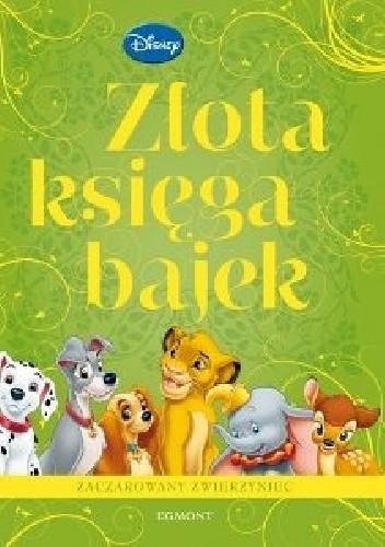Okładka książki Złota księga bajek. Zaczarowany zwierzyniec