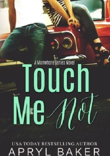 Okładka książki Touch Me Not