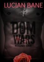 Dom Wars: Round One