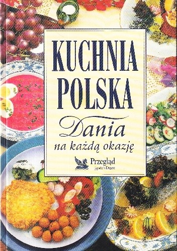 Okładka książki Kuchnia polska. Dania na każdą okazję
