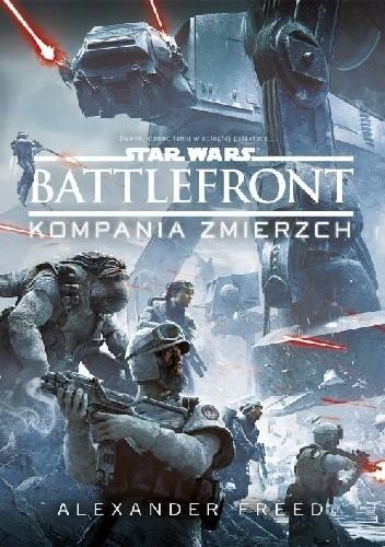 Okładka książki Star Wars: Battlefront. Kompania Zmierzch
