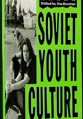 Okładka książki Soviet Youth Culture