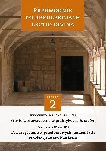 Okładka książki Przewodnik po Rekolekcjach Lectio Divina. Zeszyt 2